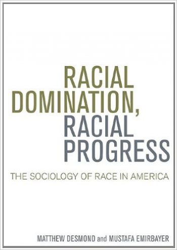 Racial Domination, Racial Progress