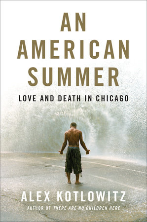 An American Summer: Love and Death in Chicago