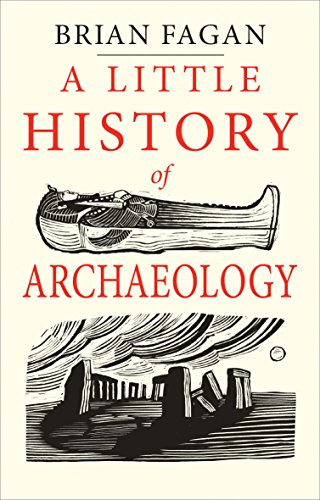 A Little History of Archaelogy