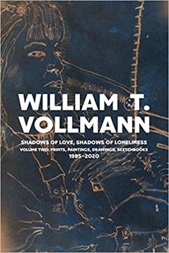 Shadows of Love, Shadows of Loneliness: Volume Two: Drawings, Prints & Paintings: 1980-2020